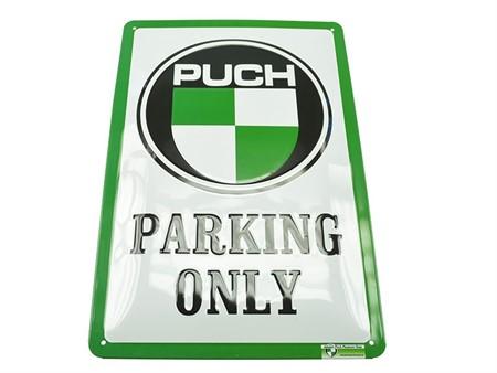 Blechschild Puch Parking Only